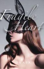 Fragile Heart✅ [STEVANO#3] by daasa97