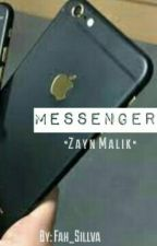 Messenger [Z.M]. #Wattys2016 by fouis_