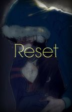 Reset [Sans X Frisk] by -Naiko-