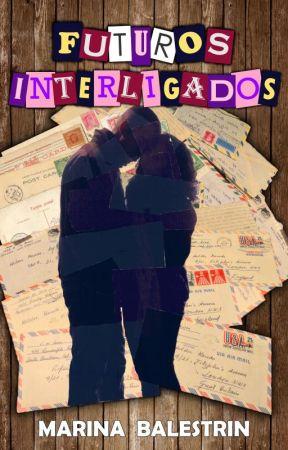 FUTUROS INTERLIGADOS . . . Quando o Passado deixa de ser Passado! by NinaBalls