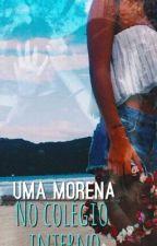 Uma Morena no Colégio Interno [Completo] by succubus_