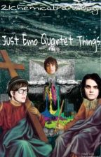 Just Emo Quartet Things by 21ChemicalPanicDay