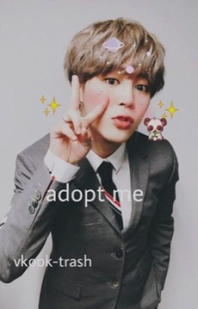 Adopt me || Vkook || by vkook-trash