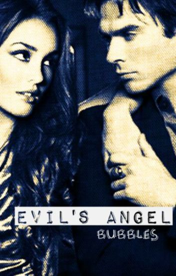 Evil's Ángel [Damon Salvatore]