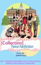[COLLECTION] TWICE Fanfiction by milkymelons