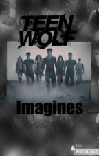 Teen Wolf Imagines by kayla_dodge