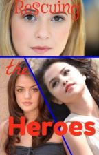 Rescuing The Heroes (A Percy Jackson Fan-Fiction) by The_Powerful_Three