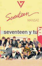 Seventeen Y Tu (Kpop) by pororokyunsoo
