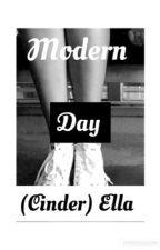 Modern Day Cinderella (Wattys 2016) by keeferhe