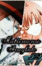 Matrimonio Arreglado [Laito Sakamaki] by MaryGore1