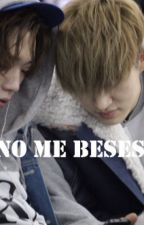 Drabble: No me beses by AgusJung3