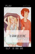 El Gran Secuestro //Dipper y tu// by AnniePerez6