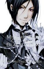The Mischievous Cat And Black Crow (Sebastian X Reader Neko!!!!!!) by MichikoTheDemonNeko
