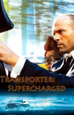 Transporter: Supercharged by TheLordismyGod