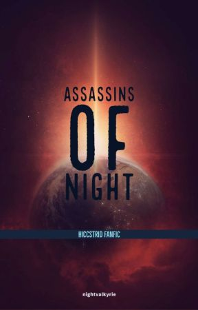 Assassins Of Night (Hiccstrid) by Phoenix_Crazy