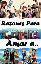 Razones para amar a...//Anime// by CaroRivas