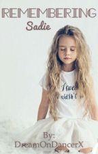 Remembering Sadie  by DreamOnDancerX