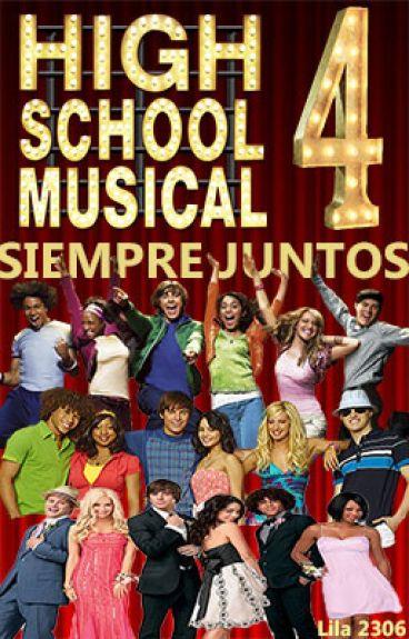 High School Musical 4: Siempre Juntos [PAUSADA]