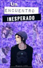Un Encuentro Inesperado|Armin CDM| by Magaly1303