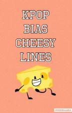 KPOP BIAS CHEESY LINES  by Jaeyeon_BTS