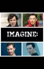 Benedict Cumberbatch Imagines by Aidanturnerimagines