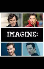 Benedict Cumberbatch Imagines by Aidanturnerimagines