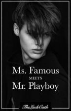 Ms. Famous meets Mr. Playboy by TheLuckyCath