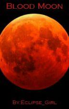 Krwawy Księżyc  by Eclipse_Girl