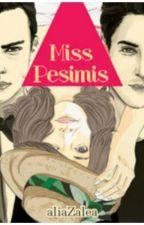 Miss Pesimis by gbrxll