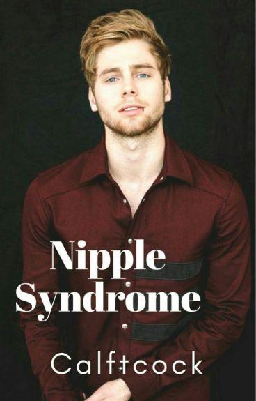 Nipple Syndrome ; l.r.h ✅