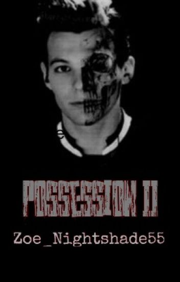Possession II ~Louis Tomlinson~ COMPLETA