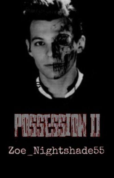 Possession II ~Louis Tomlinson~