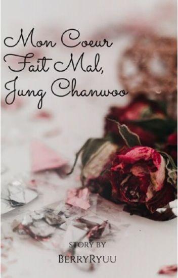 Mon Coeur Fait Mal, Jung Chanwoo [YunChan]