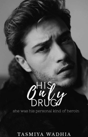 His Only Drug