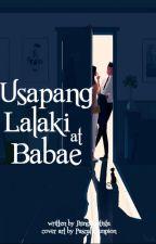 Usapang Lalaki at Babae by JhingBautista