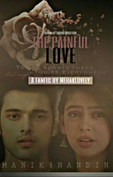 The Painfull Love - Manan DARK FF{Complete}