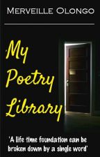 My Poetry Library by MervOlongo