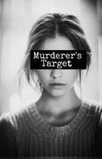 Murderer's Target by 22paradise