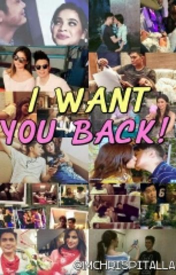 I Want You BACK!