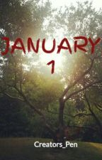 JANUARY 1 ( #wattys2016 ) by Queen_Izis