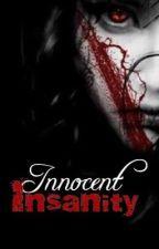 Innocent Insanity by eryfairy