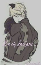 Miraculous: Bo Cię Kocham... [ZAKOŃCZONE] by Sharlootka