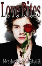 Love Bites (A Vampire 1D Fanfiction) by MrsHorPayTomStyLik