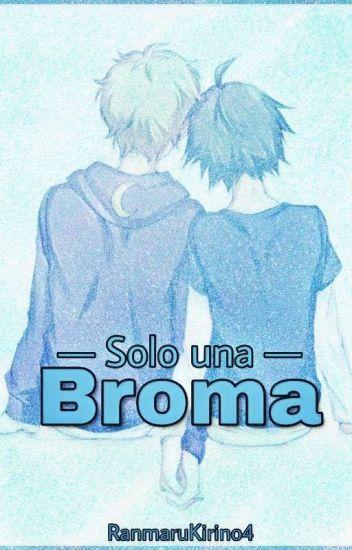 ♦Solo Bromeabamos♦