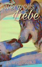 Werwolfs Liebe by LiveInFreedom02