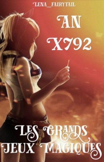 Fairy Tail : An X792 [Tome 1], Les Grands Jeux Magiques