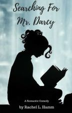 Searching for Mr. Darcy by RachelHamm