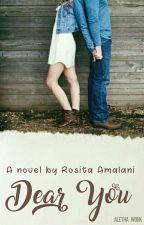 Dear You by RositaAmalani