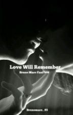 Love Will Remember B2 by brunomars_85