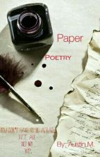 Paper Poetry by ManiacCyanideGenious